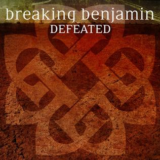Defeated (Breaking Benjamin song) 2015 song performed by Breaking Benjamin