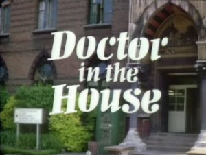 <i>Doctor in the House</i> (TV series) television series