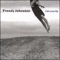 <i>Can You Fly</i> 1992 studio album by Freedy Johnston