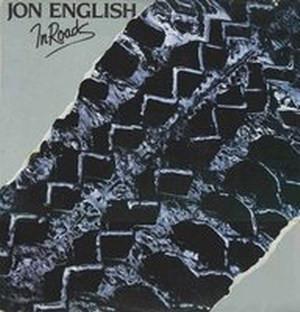 <i>In Roads</i> 1981 studio album by Jon English