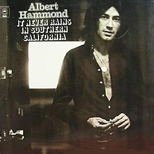 <i>It Never Rains in Southern California</i> (album) 1972 studio album by Albert Hammond