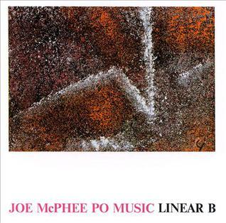 <i>Linear B</i> (album) 1991 studio album by Joe McPhee Po Music