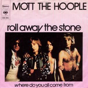 Roll Away the Stone single by Mott the Hoople