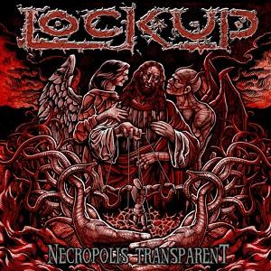 <i>Necropolis Transparent</i> album by Lock Up