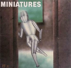 <i>Miniatures</i> (Nekropolis album) 1989 studio album by Nekropolis