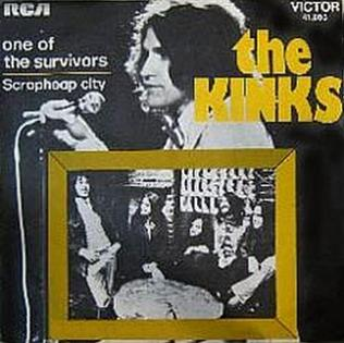 One of the Survivors 1973 single by The Kinks