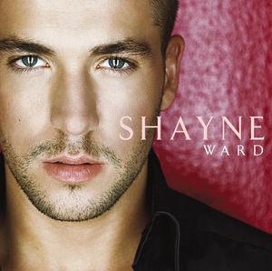 <i>Shayne Ward</i> (album) 2006 studio album by Shayne Ward
