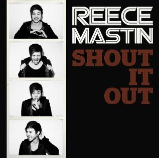 Shout It Out (Reece Mastin song) single by Reece Mastin