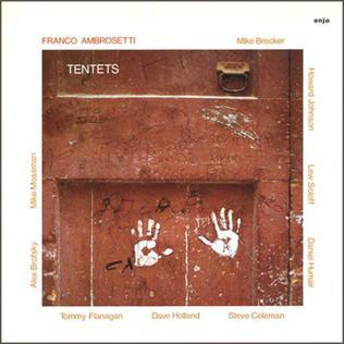 <i>Tentets</i> 1985 studio album by Franco Ambrosetti