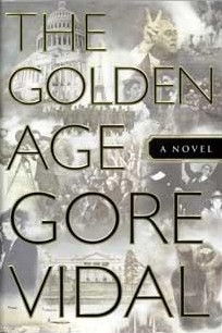 The Golden Age: A Novel, Vidal, Gore