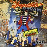 <i>The Impossible Dream</i> (The Sensational Alex Harvey Band album) 1974 studio album by The Sensational Alex Harvey Band