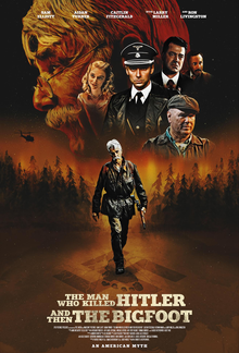 The Man Who Killed Hitler and Then the Bigfoot - Wikipedia