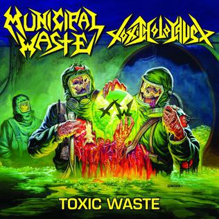 <i>Toxic Waste</i> (EP) 2012 EP by Municipal Waste/Toxic Holocaust