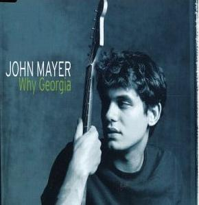 Why Georgia 2003 single by John Mayer