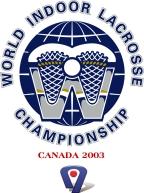 2003 World Indoor Lacrosse Championship international box lacrosse tournament held in Ontario, Canada