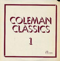 <i>Coleman Classics Volume 1</i> 1977 live album by Paul Bley, Ornette Coleman, Don Cherry, Charlie Haden and Billy Higgins