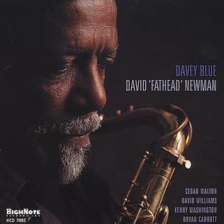 "<i>Davey Blue</i> 2002 studio album by David ""Fathead"" Newman"