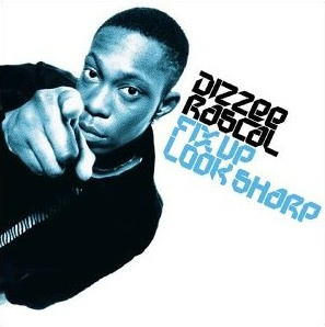 Dizzee Rascal - Fix Up, Look Sharp - Single