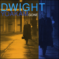 <i>Gone</i> (Dwight Yoakam album) 1995 studio album by Dwight Yoakam