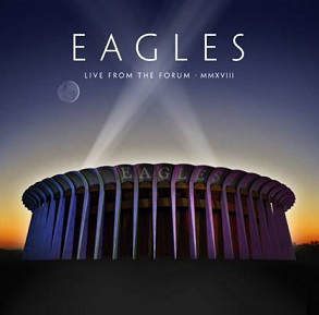 <i>Live from the Forum MMXVIII</i> 2020 live album by the Eagles