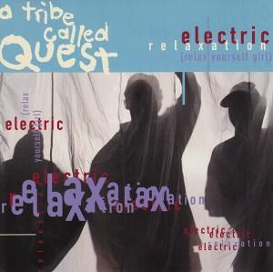 Titelbild des Gesangs Electric Relaxation von A Tribe Called Quest