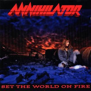 <i>Set the World on Fire</i> (Annihilator album) 1993 studio album by Annihilator