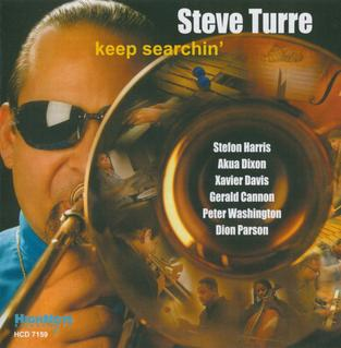 <i>Keep Searchin</i> (album) 2006 studio album by Steve Turre