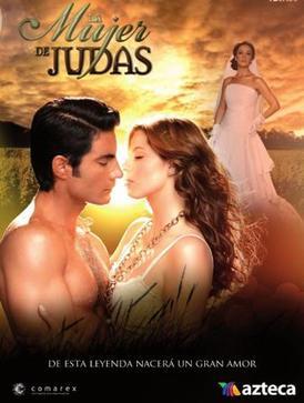 La Mujer De Judas Mexican Tv Series Wikipedia