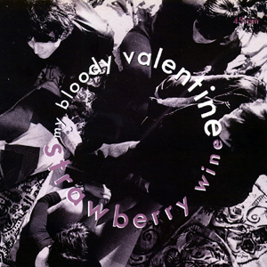Strawberry Wine My Bloody Valentine Song Wikipedia