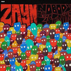 """Zayn Malik >> álbum """"Nobody Is Listening"""" Nobody_Is_Listening_%28album%29"""