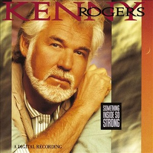 <i>Something Inside So Strong</i> 1989 studio album by Kenny Rogers