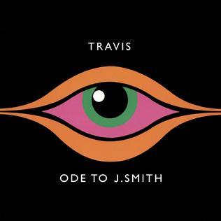<i>Ode to J. Smith</i> 2008 studio album by Travis