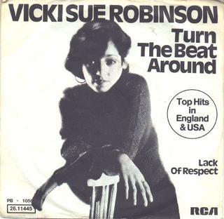 Turn the Beat Around 1976 single by Vicki Sue Robinson