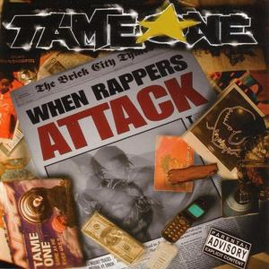 <i>When Rappers Attack</i> 2003 studio album by Tame One