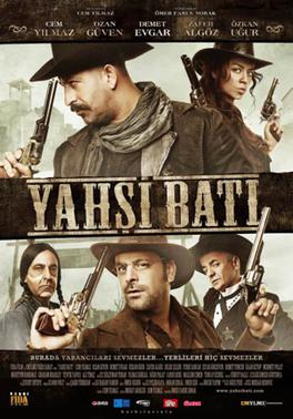 Picture of a movie: Yahşi Batı