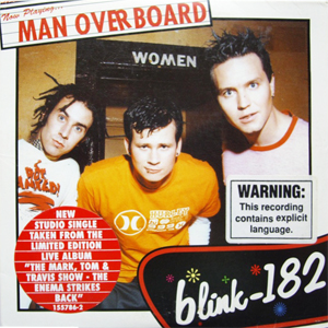 Man Overboard (Blink-182 song) 2000 single by blink-182