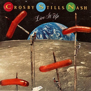 <i>Live It Up</i> (Crosby, Stills & Nash album) 1990 studio album by Crosby, Stills and Nash