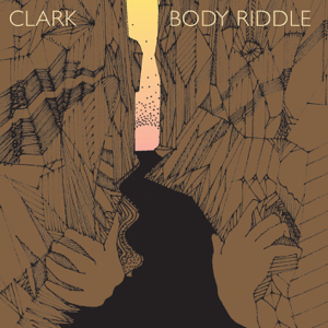 <i>Body Riddle</i> 2006 studio album by Clark