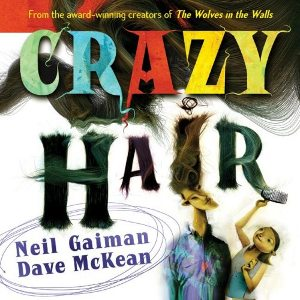 Crazy Hair (Gaiman McKean book) cover.jpg