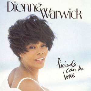 <i>Friends Can Be Lovers</i> 1993 studio album by Dionne Warwick