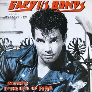 <i>Standing in the Line of Fire</i> 1984 studio album by Gary U.S. Bonds