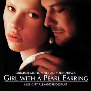 <i>Girl with a Pearl Earring</i> (soundtrack) 2004 soundtrack album by Alexandre Desplat