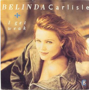 I Get Weak 1988 single by Belinda Carlisle