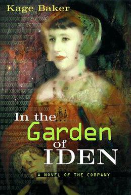 In The Garden Of Iden The Company 1 By Kage Baker