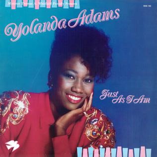 <i>Just as I Am</i> (Yolanda Adams album) 1987 studio album by Yolanda Adams