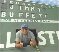 <i>Live at Fenway Park</i> 2005 live album by Jimmy Buffett