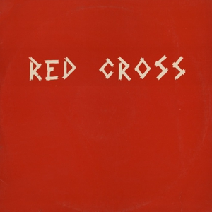 <i>Red Cross</i> (EP) 1980 EP by Redd Kross