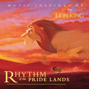 Rhythm of the Pride Lands Cover