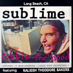 <i>Robbin the Hood</i> 1994 studio album by Sublime