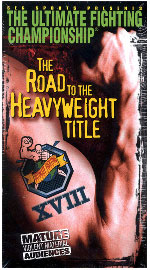 A poster or logo for UFC 18: The Road To The Heavyweight Title.